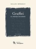 Gilles Hénault - Graffiti et proses diverses.
