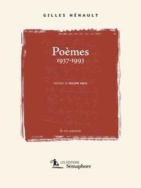 Gilles Hénault - Poèmes 1937-1993.