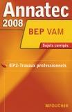 Gilles Hennequin - EP2-Travaux professionnels BEP VAM - Sujets corrigés.