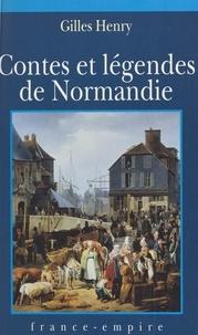 Gilles Henry et  Héloret - Contes et légendes de Normandie.