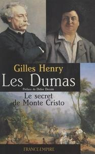Gilles Henry et Didier Decoin - Les Dumas.