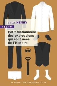 Accentsonline.fr Petit dictionnaire des expressions qui sont nées de l'Histoire Image