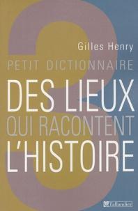 Deedr.fr Petit dictionnaire des lieux qui racontent l'histoire Image