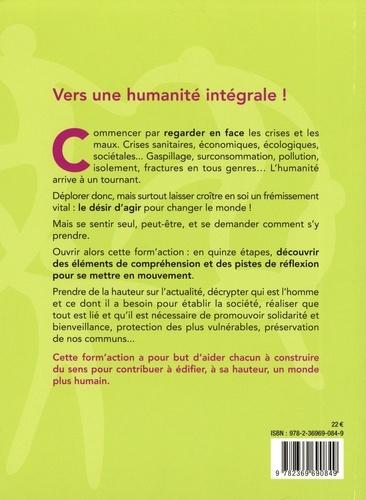 Form'action écologie humaine. Vers une humanité intégrale !