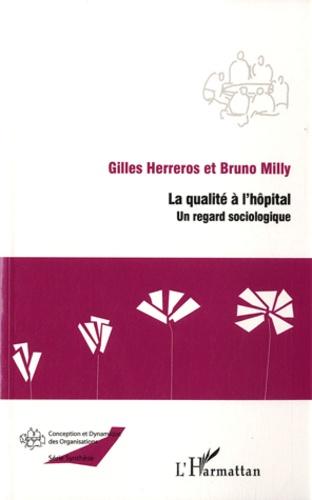 La qualité à l'hôpital. Un regard sociologique