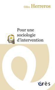 Gilles Herreros - Pour une sociologie d'intervention.