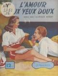 Gilles Hersay - L'amour aux yeux doux.