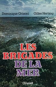 Les brigades de la mer.