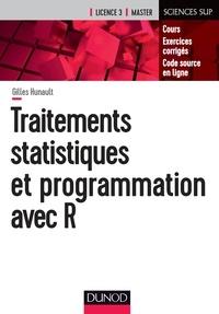 Traitements statistiques et programmation avec R - Gilles Hunault |