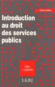 Introduction au droit des services publics - Gilles-J Guglielmi | Showmesound.org