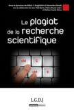 Gilles-J Guglielmi et Geneviève Koubi - Le plagiat de la recherche scientifique.