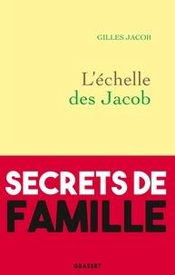 Gilles Jacob - L'échelle des Jacob.