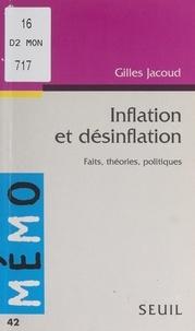 Gilles Jacoud et Edmond Blanc - Inflation et désinflation - Faits, théories, politiques.
