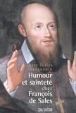 Gilles Jeanguenin - Humour et sainteté chez François de Sales.