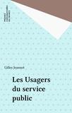 Gilles Jeannot - Les usagers du service public.