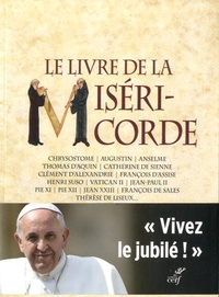 Gilles-Jérémie Ceausescu - Le livre de la miséricorde.