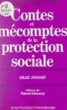 Gilles Johanet et Mario Guastoni - Contes et mécomptes de la protection sociale.