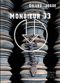 Gilles Josse - Monsieur 33.