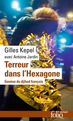 Terreur dans l'Hexagone - Gilles Kepel - Format ePub - 9782072706219 - 7,49 €