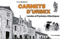 Gilles Kerlorc'h - Carnets d'Urbex - Landes et Pyrénées-Atlantiques.