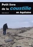 """Gilles Kerlorc'h - Petit livre de la """"coustille"""" en Aquitaine."""