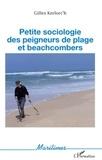 Gilles Kerlorc'h - Petite sociologie des peigneurs de plage et beachcombers.