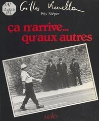 Gilles Kervella et Georges Jean - Ça n'arrive... qu'aux autres.