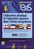 Gilles Klein et Ken Hardman - L'éducation physique et l'éducation sportive dans l'Union européenne - Tome 2, Europe de l'Est, Europe de l'Ouest (II), Europe du Nord.