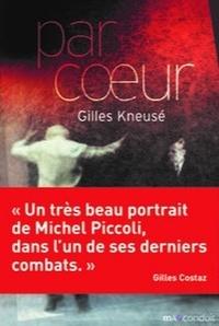 Gilles Kneusé - Par coeur.