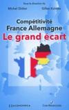 Gilles Koléda et Michel Didier - Compétitivité France-Allemagne - Le grand écart.