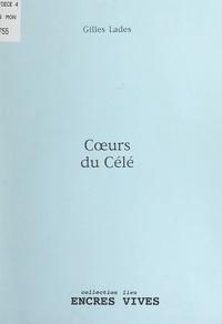 Gilles Lades - Cœurs du Célé.