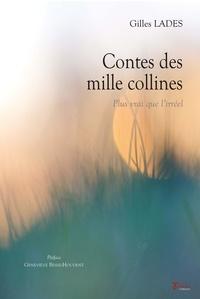 Gilles Lades - Contes des mille collines - Plus vrai que l'irréel.