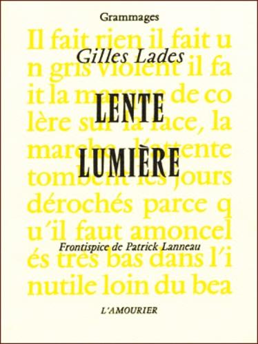 Gilles Lades - Lente lumière.