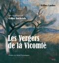 Gilles Lades - Les Vergers de la Vicomté.