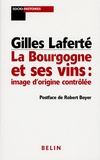 Gilles Laferté - La Bourgogne et ses vins : image d'origine contrôlée.