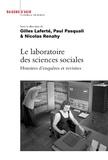 Gilles Laferté et Paul Pasquali - Le laboratoire des sciences sociales - Histoire d'enquêtes et revisites.