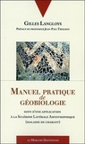Gilles Langloys - Manuel pratique de géobiologie.