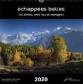 Gilles Lansard et Didier Nourry - Echappées Belles - Les Savoies, entre lacs et montagnes.