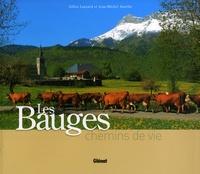 Gilles Lansard et Jean-Michel Asselin - Les Bauges - Chemins de vie.