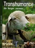 Gilles Lansard et Bruno Auboiron - Transhumance - Un berger raconte....