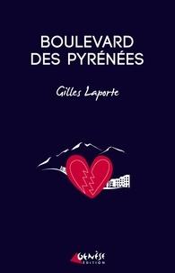 Gilles Laporte - Boulevard des Pyrénées.
