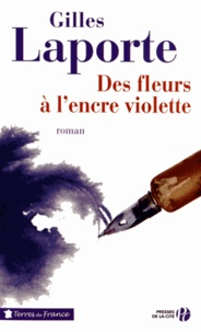 Gilles Laporte - Des fleurs à l'encre violette.