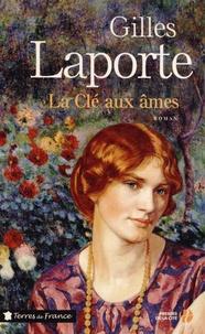 Gilles Laporte - La Clé aux âmes.