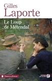 Gilles Laporte - Le loup de Métendal.