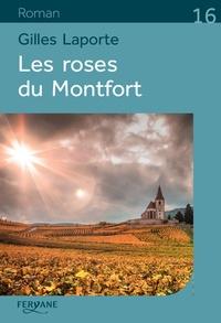 Les roses du Montfort - Gilles Laporte pdf epub