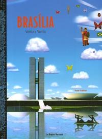 Gilles Lapouge et Roger Mello - Brasilia - Ventura Ventis Voyage Graphique.