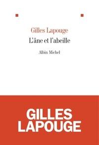 Gilles Lapouge et Gilles Lapouge - L'Ane et l'abeille.