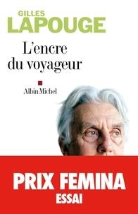Gilles Lapouge et Gilles Lapouge - L'Encre du voyageur.