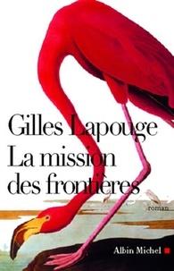 Gilles Lapouge et Gilles Lapouge - La Mission des frontières.