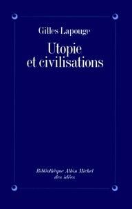 Gilles Lapouge et Gilles Lapouge - Utopie et Civilisations.